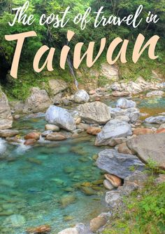 An super-detailed breakdown into how much it costs to travel Taiwan.