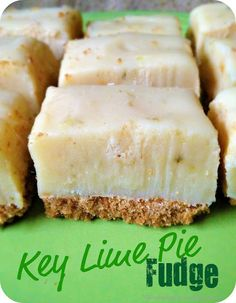 Life's Simple Measures: Key Lime Pie Fudge need condensed milk, graham cracker crumbs, and white chocolate Key Lime Pie, Key Lime Fudge, Köstliche Desserts, Delicious Desserts, Dessert Recipes, Yummy Food, Fudge Recipes, Candy Recipes, Sweet Recipes