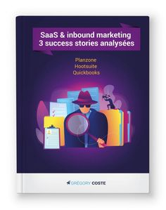SaaS et inbound marketing : 3 success stories analysées Inbound Marketing, Success, Lead Generation, White Paper, Software, Content Marketing