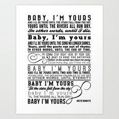 Lyrics Poster (Arctic Monkeys - Baby I'm Yours) Art Print by Maggie Rossetti - $17.68