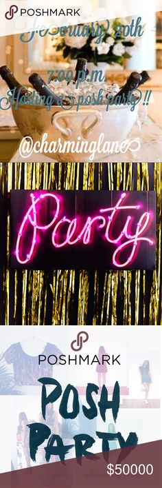 🎉Hosting a Posh Party 🎉 I'm hosting a Posh Party on February 20th, 2018! Come and party with me! Tag your posh compliant closets and I'll check them out!! The party starts at 7:00 p.m.!!! Theme is TBD! 🎉🎉🎉🎉 Other