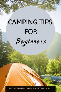 Camping Tips for Beginners. Take the stress out of planning your first camping trip with these tips. #camping #campingtips #beginnercampingtips