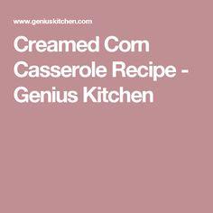 Creamed Corn Casserole Recipe - Genius Kitchen
