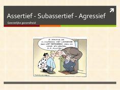 opdr-11-assertiviteit-1477667 by ena01 via Slideshare