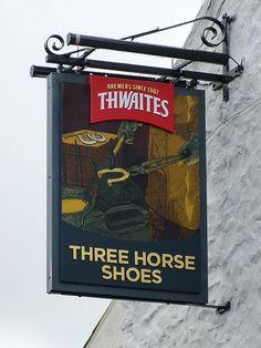 Pub Sign - Three Horse Shoes, Main Street, Ingleton 120729 Uk Pub, Cafe Sign, British Pub, Pubs And Restaurants, Pub Signs, Horse Shoes, Pub Crawl, Store Signs, Good Company