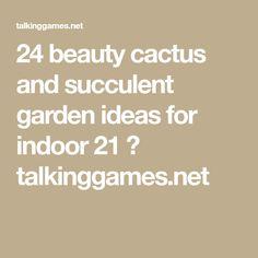 24 beauty cactus and succulent garden ideas for indoor 21
