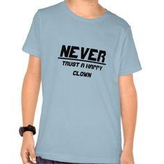 Never trust a happy clown
