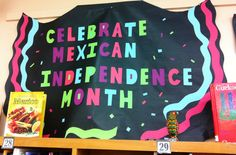 Quick display in the school library for Mexican Independence Day Mexican Heritage, Hispanic Heritage, School Stuff, Back To School, Mexican Independence Day, Spring School, Teachers Corner, Teaching Time, Heritage Month