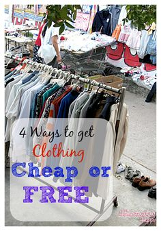 4 Ways to Get Quality Clothing for CHEAP or FREE
