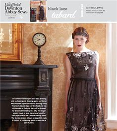 Black Lace Tabard PDF Pattern (Sew Daily), Project instructions are in Stitch magazine's The Unofficial Downton Abbey Sews issue.
