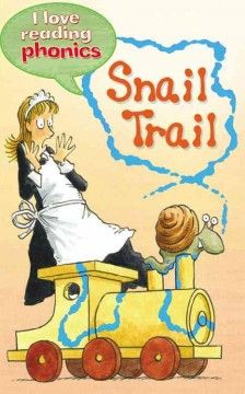 Snail Trail by Sally Grindley - A snail causes chaos for Gail.