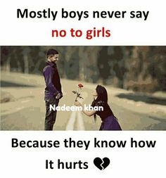 No he ll say no cause they know the feeling of heart what happened to him ani. Best Lyrics Quotes, Bae Quotes, Hurt Quotes, I Love You Quotes, Sweet Quotes, Love Yourself Quotes, Amazing Quotes, Sad Anime Quotes, Stupid Quotes