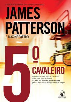 James Patterson – 5º Cavaleiro – Clube das mulheres contra o crime