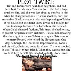 Divergent plot twist if that happened...... tobina? doesnt sound right fourtris sounds better