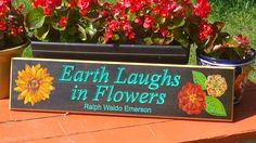 Garden Decor Gardener Garden Sign Earth Laughs With Flowers Quote