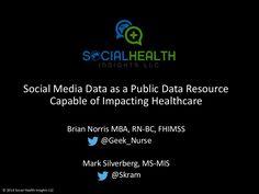 #SocialMedia Data as a Public Data Resource Capable of Impacting Healthcare at University of Arizona #BigData in Healthcare Symposium via Mark Silverberg. #hcsm #publichealth