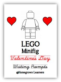 LEGO Minifig Valentine Writing Prompts - FREE!