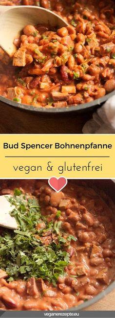 Wer Bud Spencer geliebt hat, der wird auch diese Bohnenpfanne lieben. #budspencer #bud #spencer #bohnenpfanne #vegan #glutenfrei #rezept