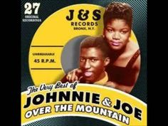 Johnnie & Joe - Over The Mountain, Across The Sea / My Baby's Gone, On, ...