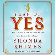 Free eBook Year of Yes: How to Dance It Out, Stand in the Sun and Be Your Own Person Author Shonda Rhimes and Simon & Schuster Audio Princess Diaries 2, Scandal, Reading Lists, Book Lists, Reading Room, Oprah Book Club List, Best Inspirational Books, Susan Cain, Dance It Out