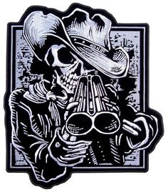 e2806fa45e3 Cowboy Skeleton With Shotgun Embroidered Biker Patch – Quality Biker Patches  This grim reaper is wearing