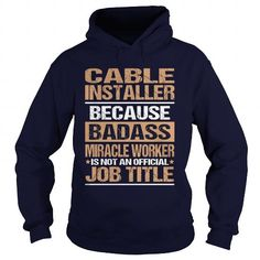 CABLE INSTALLER T Shirts, Hoodies. Check price ==► https://www.sunfrog.com/LifeStyle/CABLE-INSTALLER-97397961-Navy-Blue-Hoodie.html?41382