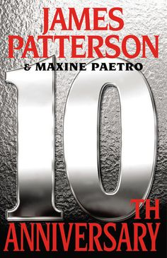 10th Anniversary (Women's Murder Club, #10) by  James Patterson and Maxine Paetro #PopularBooks