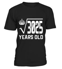 "# Square Root Of 3025 T-Shirt 55 Years Old 55th Birthday Shirt .  Special Offer, not available in shops      Comes in a variety of styles and colours      Buy yours now before it is too late!      Secured payment via Visa / Mastercard / Amex / PayPal      How to place an order            Choose the model from the drop-down menu      Click on ""Buy it now""      Choose the size and the quantity      Add your delivery address and bank details      And that's it!      Tags: Funny simple math…"