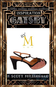 inspiración Gatsby. sandalias con aires de los años 20    Gatsby inspiration. sandals inspired by the 20s  by eMe shoes...zapatos!