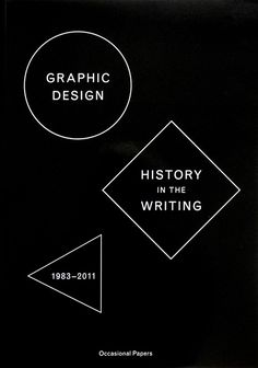Graphic Design: History in the Writing via Occasional Papers. Click on the image to see more!