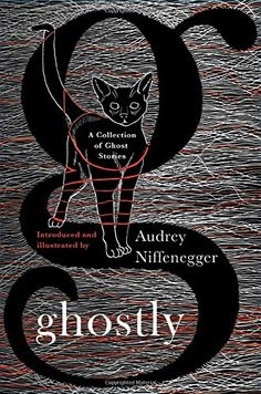 Ghostly: A Collection of Ghost Stories by Audrey Niffenegger http://www.amazon.com/dp/1501111191/ref=cm_sw_r_pi_dp_0y8ewb0VSSRKH