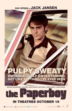 The Paperboy Movie Poster ~ Pulpy! Sweaty!  Cool.