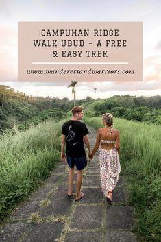 Campuhan Ridge Walk Ubud - A Free & Easy Trek - Wanderers & Warriors - Charlie & Lauren UK Travel Couple - Campuhan Ridge Walk Price - Things To Do In Ubud - Campuhan Ridge Walk Sunrise Sunset