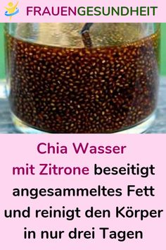 Chia Wasser mit Zitrone beseitigt angesammeltes Fett und reinigt den Körper in … Chia water with lemon eliminates accumulated fat and cleanses the body in just three days Health Day, Health Cleanse, Health And Wellness, Health Tips, Fat Burning Detox Drinks, Fat Burning Foods, Water Recipes, Detox Recipes, Menu Dieta