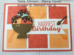 Tania Johnson : Stamp Haven, Independent Stampin' Up! Demonstrator, Onstage November 2017 Card Swap. #onstage2017 #loveitliveitshareit #cool treats #birthday #icecream #card
