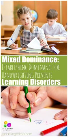 Mixed Dominance: Dr. Attributes Not Choosing a Right or Left Hand to Learning Disorders | ilslearningcorner...