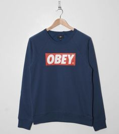 Obey Sweatshirt...if they only would