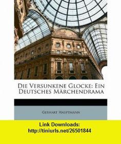 7 best ebooks cheap images on pinterest before i die behavior and die versunkene glocke ein deutsches m rchendrama german edition 9781148341200 gerhart fandeluxe Images