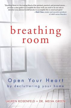 Breathing Room: Bless your clutter. Yes, you heard right: Bless it. Bless everything in your life that is superfluous, broken, burdensome, and.: Open Your Heart by Decluttering Your Home House Cleaning Tips, Spring Cleaning, Cleaning Hacks, Diy Hacks, Cleaning Room, Declutter Your Home, Organizing Your Home, Organising, Organizing Tips