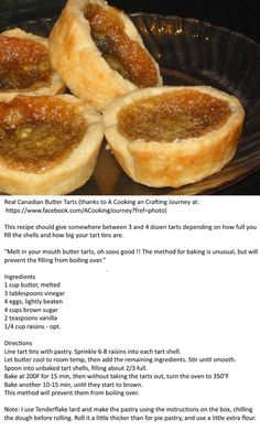Real Canadian Butter Tarts Thanks to A Cooking an Crafting Journey at: www. Köstliche Desserts, Delicious Desserts, Dessert Recipes, Yummy Food, Italian Desserts, Tart Recipes, Baking Recipes, Sweet Recipes, French Recipes