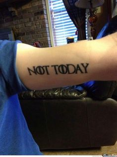 not today tattoo