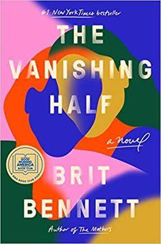 The Vanishing Half: A Novel: Bennett, Brit: 9780525536291: Amazon.com: Books