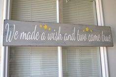 We Made A Wish And Two Came True, 5x24 Primitive Wood Sign CUSTOM COLORS on Etsy, $24.95
