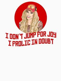 """Katya Zamo ""I don't jump for joy"" - Rupaul's Drag Race"" Classic T-Shirt by covergirl Rupaul Quotes, Rupaul Drag Race Quotes, Funny Quotes, Funny Memes, Hilarious, Life Quotes, Rupauls Drag Race Funny, Drag Racing Quotes, Katya Zamolodchikova"