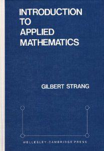 Introduction to Applied Mathematics: Gilbert Strang: 9780961408800: Amazon.com: Books
