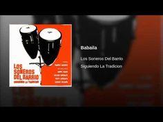 """""""Babaila""""  - LOS SONEROS DEL BARRIO"""