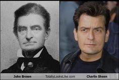 Charlie Sheen had a lookalike who fought against slavery. His name was John Brown. I think he looks more like Bob Hope then Charlie Sheen. Charlie Sheen, Famous Celebrities, Celebs, Dna Facts, Famous Historical Figures, Alec Baldwin, Eddie Murphy, Half Man, Civil War Photos