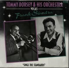 Frank Sinatra Sings The Standards 1981 German vinyl LP NL89102: TOMMY DORSEY & HIS ORCHESTRA with FRANK SINATRA Sings The Standards (1981…