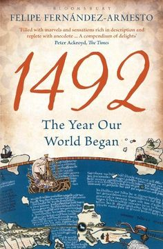 1492: The Year Our World Began by Felipe Fernandez-Armesto, http://www.amazon.com.au/dp/B00AXYKOPY/ref=cm_sw_r_pi_dp_xAWTub1K89B1P