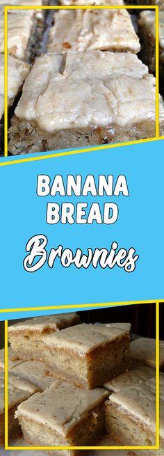 BANANA BREAD BROWNIES #appetizer #recipeoftheday #sundaysupper #dessert #dessertrecipes #desserttable